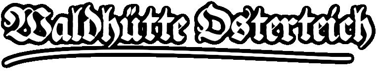 Wldhütte Osterteich
